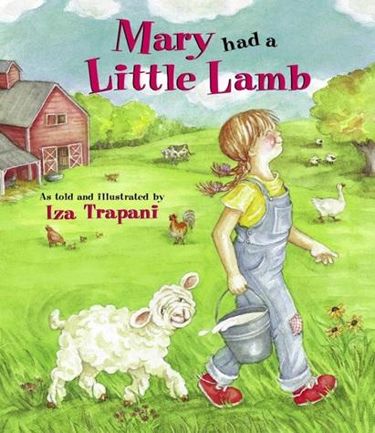 Mary Had a Little Lamb, comptine racontée et illustrée par Iza Trapani