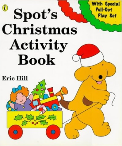 Cahier d'activités Spot's Christmas d'Eric Hill