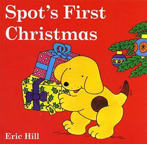 Spot's First Christmas d'Eric Hill