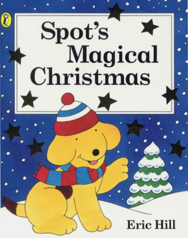 Spot's Magical Christmas d'Eric Hill