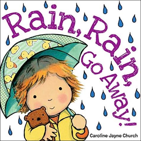Rain, Rain, Go Away, comptine illustrée par Caroline Jayne Church
