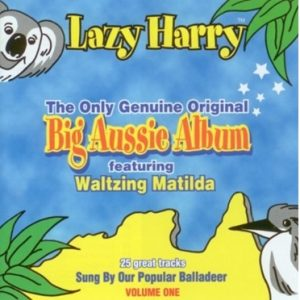 Kookaburra Sits in the Old Gum Tree par Lazy Harry extrait de Original Big Aussie Album