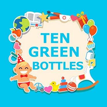 Ten Green Bottles Comptine à compter par Jack et Jill