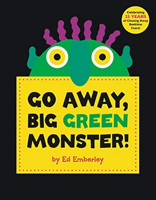 Go Away Big Green Monster d'Ed Emberley