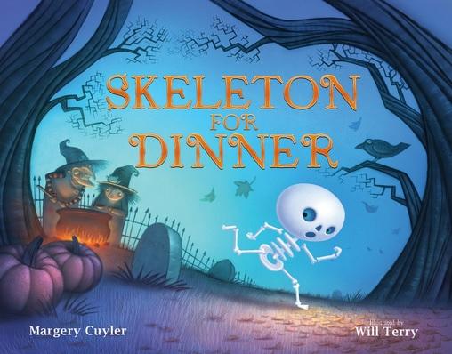 Skeleton for Dinner de Margery Cuyler et Will Terry