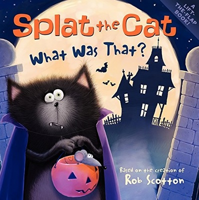 Splat the Cat What Was That? de Rob Scotton