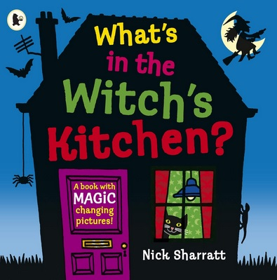 What's in the Witch's Kitchen de Nick Sharratt