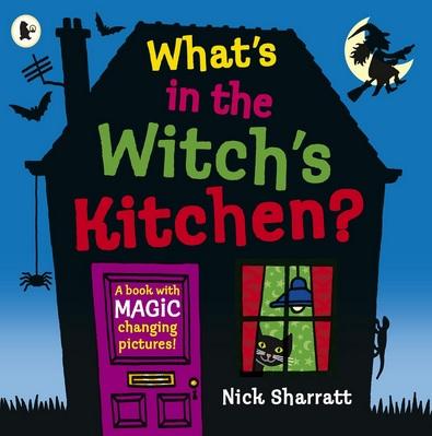 What's in the Witch's Kitchen de Nick Sharratt