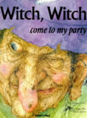 Witch, Witch Come to My Party d'Arden Druce et Pat Ludlow