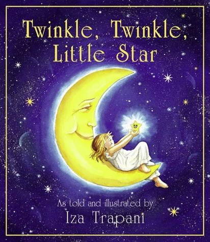 Twinkle, Twinkle Little Star raconté et illustré par Iza Trapani