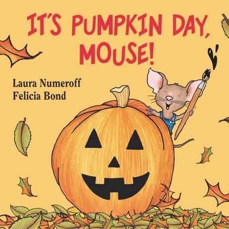 It's Pumpkin Day Mouse de Laura Numeroff - Un Livre sur les émotions et Halloween en anglais