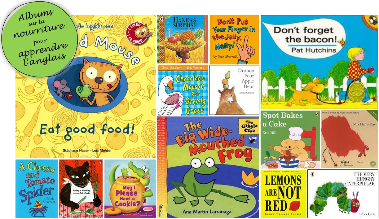 Albums de jeunesse en anglais pour apprendre la nourriture