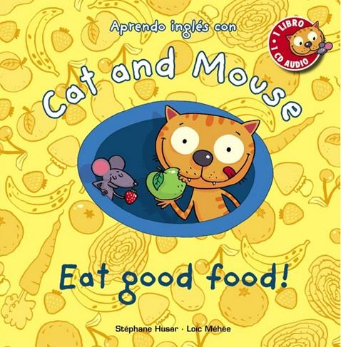 Cat and Mouse Eat Good Food, un album de Stéphane Husar et Loïc Méhée