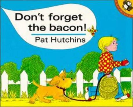 Don't Forget the Bacon, un album de Pat Hutchins