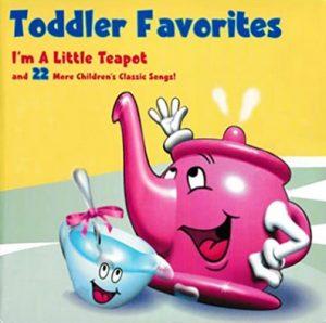 I'm A Little Teapot extrait de l'album Toddler Favorites Special Combo Pack