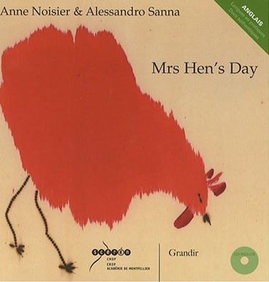 Mrs Hen's Dat, un album d'Anne Noisier et Alessandro Sanna