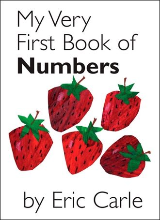 My Very First Book of Numbers, un album d'Eric Carle