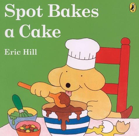 Spot Bakes a Cake, un album d'Eric Hill, albums nourriture anglais
