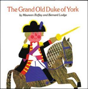 The Grand Duke of York comptine de Maureen Roffey et Bernard Lodge