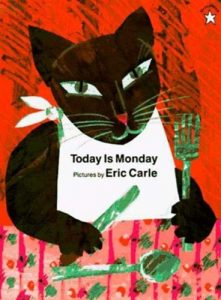 Today is Monday, un album d'Eric Carle