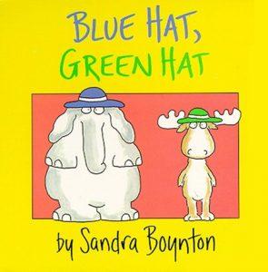Blue Hat, Green Hat de Sandra Boynton pour apprendre les couleurs et les vêtements en anglais