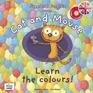 Cat and Mouse Learn the Colours de Stéphane Husar Album couleurs anglais