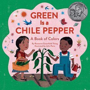 Green is a Chile Pepper livre sur les couleurs de Roseanne Greenfield Thong