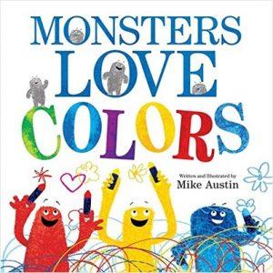 Monsters Love Colors de Mike Austin pour apprendre le mélange des couleurs en anglais