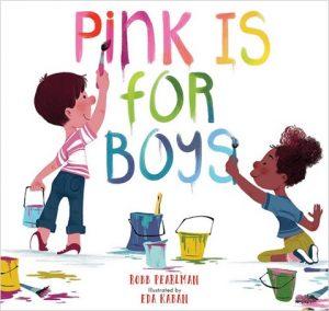 Pink is for Boys de Robb Pearlman et Eda Kaban