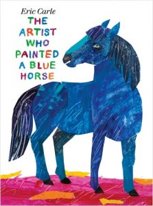 The Artist Who Painted a Blue Horse d'Eric Carle couleurs anglais
