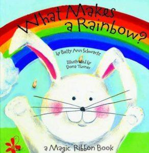 What Makes a Rainbow? de Betty Ann Schwartz pour comprendre les couleurs en anglais